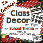Class Decor and More! ~ School is Cool! (School Theme)