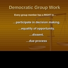 Democratic Group Work