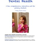 Dental Health 2nd Grade Unit, 7 30 minute sessions