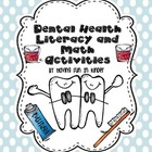 Dental Health - A Literacy, Math, and Writing MEGA Unit
