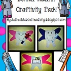 Dental Health  { Craftivity }