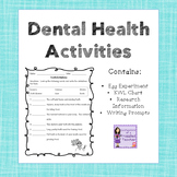 Dental Health Experiment, Writing, and Other Activities
