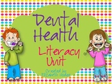 Dental Health Literacy Unit- 8 Activities Included!