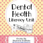 Dental Health Literacy Unit