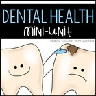Dental Health Mini Unit ~ Brusha, Brusha, Brusha!