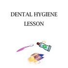 Dental Hygiene Lesson for Grade 1 HFLE
