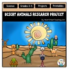 Desert Animal Poster Project with Rubric