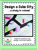 Design a Cube City...a study in volume!