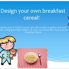 Design your own breakfast cereal! (PowerPoint, multiple in