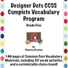 Designer Dots Theme Grade Five CCSS Complete Vocabulary Pr