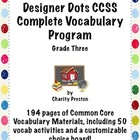 Designer Dots Theme Grade Three CCSS Complete Vocabulary P