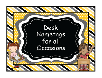 Desk Nametags for all Occasions