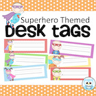 Desk Tags - Superhero Themed