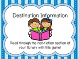 Destination Information Game for Non-Fiction Informational Text