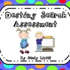Destiny Search Assessment