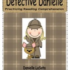 Detective Danielle Common Core Reading Comprehension