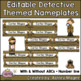 Detective Themed Nameplate/Deskplate/Nametags