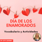 Dia de los enamorados! Spanish Valentine's Day Vocabulary!