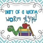 &quot;Diary of A Worm&quot; Worm Glyph 