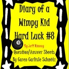 Diary of a Wimpy Kid - Hard Luck #8 Question/Answer Sheet