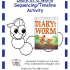 Diary of a Worm Sequencing/Timeline Activity