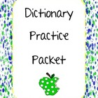 Dictionary Practice Packet