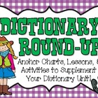 Dictionary Round-Up Unit!