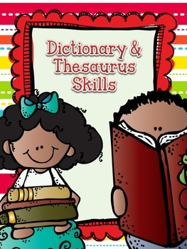Dictionary & Thesaurus Skills Worksheets