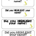 Did You Highlight Your Name? Freebie