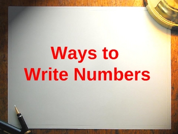 Different Ways to Write Numbers