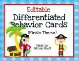 Differentiated Behavior Cards - Pirate Theme (Editable)