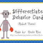 Differentiated Behavior Cards - Robot Theme