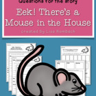 Differentiated Compre. Questions Eek! There&#039;s a Mouse in t