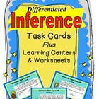 Differentiated Inference Task Cards Plus Centers &amp; Worksheets