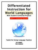 Differentiated Instruction for World Languages-Unit 1: Get