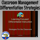 Differentiated Instruction in Learning Focused Classrooms