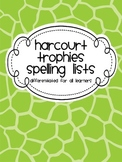 Differentiated Second Grade Spelling Lists Harcourt Trophies