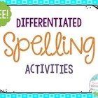 Differentiated Spelling--Tiered Spelling Assignment Homework
