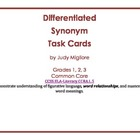 Differentiated Synonym Task Cards for Common Core Grades 1-3