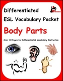 Differentiated Vocabulary Packet for ESL Students - Body Parts