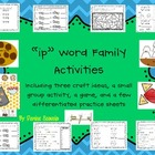 Differentiated ip Word Family Activities