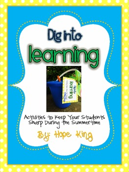 Dig Into Learning: Summer Practice