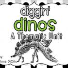 Diggin Dinosaurs - A Thematic Unit