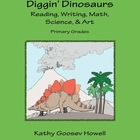 Diggin&#039; Dinosaurs - Reading, Writing, Math, Science, &amp; Art