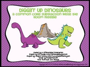 Diggin' Up Dino Subtraction-A Common Core Write the Room Freebie