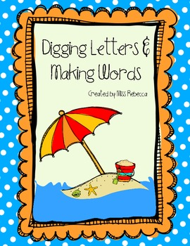 Digging Letters and Making Words