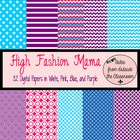Digital Paper Pack- High Fashion Mama