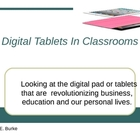 Digital Tablets In Classrooms.