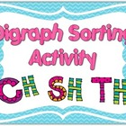 Digraph Sorting Activity {th, ch, sh}