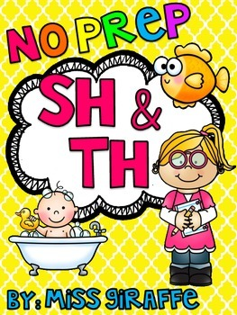 Digraphs SH and TH Worksheets & Activities {NO PREP!}